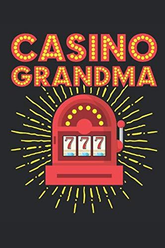 Casino Grandma: Casino Journal, Blank Paperback Notebook for Gamblers, Gambling Log (List Of Slot Machines In Las Vegas Casinos)