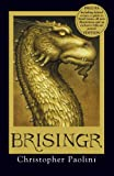 Brisingr: Book Three: Deluxe Edition (The Inheritance cycle)