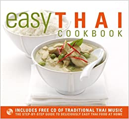 Easy thai cookbook the step by step guide to deliciously easy thai flip to back flip to front forumfinder Choice Image