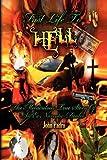 Fast Life to Hell, John Padro, 1441562125
