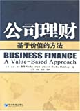 img - for Business Finance - A Value Based Approach (Chinese Edition) book / textbook / text book