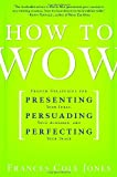 How to Wow, Frances Cole Jones, 0345501780