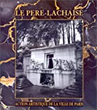 img - for Le P re-Lachaise book / textbook / text book