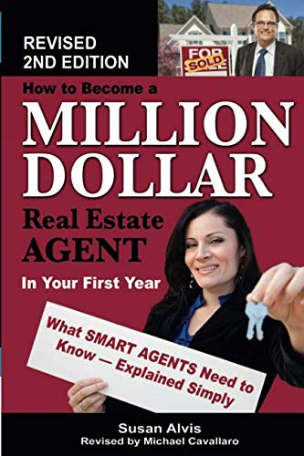 How to Become a Million Dollar Real Estate Agent in Your First Year What Smart Agents Need to Know Explained Simply