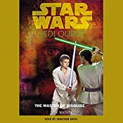 Star Wars: Jedi Quest, Book 4: The Master of Disguise | Jude Watson