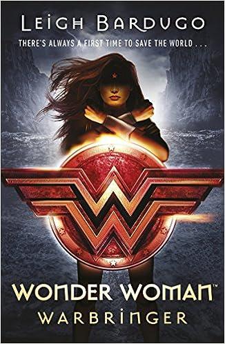 "Resultado de imagen para ""Wonder Woman: Warbringer"" (DC ICONS 1): De Leigh Bardugo"
