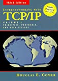 Internetworking with TCP/IP Vol. I: Principles, Protocols, and Architecture