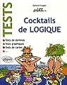Tests : Cocktails de logique : Tests de dominos ; Tests de cartes ; Tests graphiques par Frugier