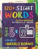 #1: Sight Words Practice Workbook for Preschoolers to 3rd Grade: 120+ High Frequency Words | Ages 3+ and weekly FREE Bonuses