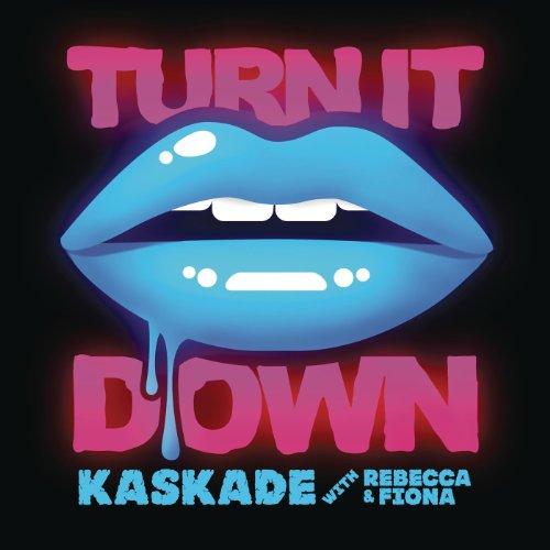 Turn It Down (with Rebecca & F...