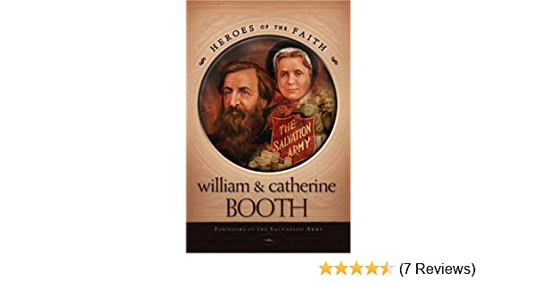 Amazon william and catherine booth founders of the salvation amazon william and catherine booth founders of the salvation army heroes of the faith 9781593106300 helen kooiman hosier books fandeluxe Image collections