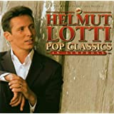 Helmut Lotti Pop Classics : In Symphony [Import allemand]
