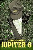 Jupiter 6, John Gross, 0595351328