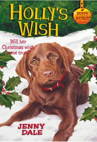 Puppy Patrol 35:Holly's Wish (pb)