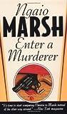 Enter a Murderer, Ngaio Marsh, 0312966709