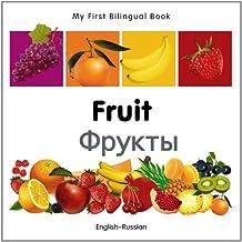 My First Bilingual Book–Fruit (English–Russian)