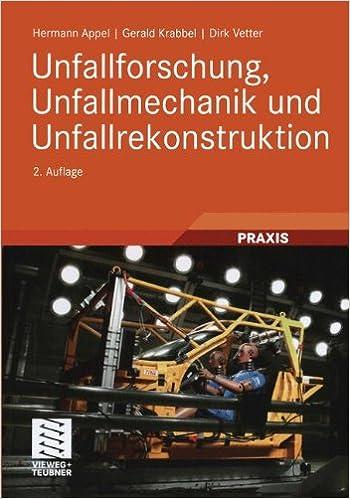 Unfallforschung, Unfallmechanik und Unfallrekonstruktion (German ...