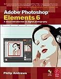 Adobe Photoshop Elements 6 9780240520995