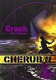 CHÉRUB MISSION T.09 : CRASH (POCHE)