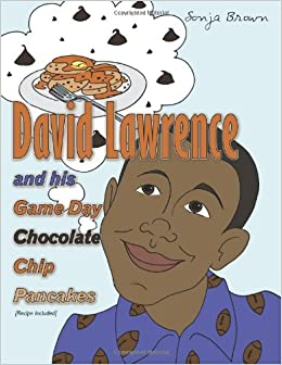 Book David Lawrence and His Game Day Chocolate Chip Pancakes