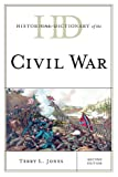 Historical Dictionary of the Civil War, Terry Jones, 0810878119