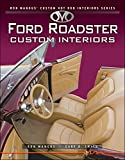 Ford Roadster Custom Interiors (Ron Mangus' Custom Hot Rod Interiors)