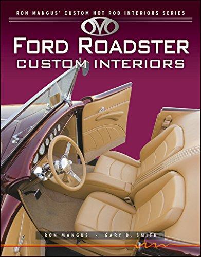 Custom Hot Rod Interiors - Ford Roadster Custom Interiors (Ron Mangus' Custom Hot Rod Interiors)