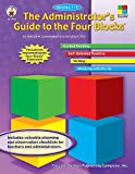 Administrator's Guide to the Four Blocks®, Grades 1 - 3, Dorothy P. Hall and Patricia M. Cunningham, 0887249787