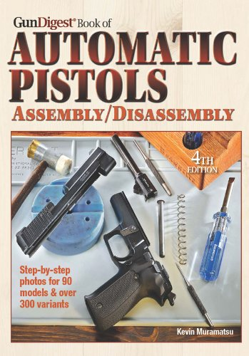 54 best selling disassembly books of all time bookauthoritybook cover of kevin muramatsu the gun digest book of automatic pistols assembly disassembly
