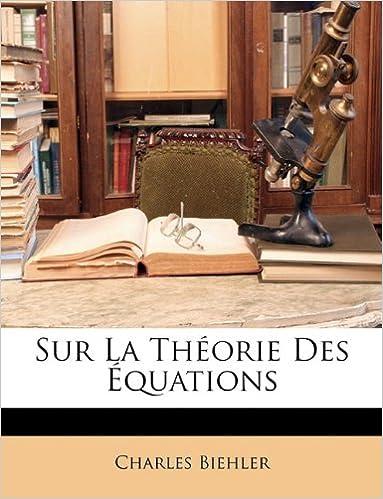 Book Sur La Théorie Des Équations