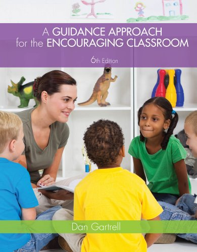 Cengage Advantage Books: A Guidance Approach for the Encouraging Classroom