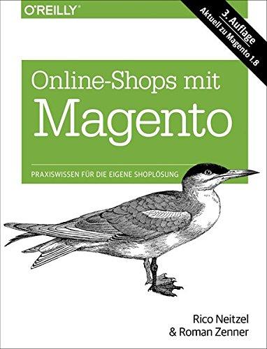Online-Shops mit Magento Gebundenes Buch – 27. August 2014 Roman Zenner Rico Neitzel 3955617823 Absatz / Marketing