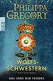Wolfsschwestern (Das Erbe der Tudors, Band 1)