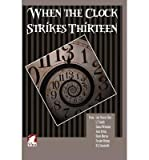 img - for [ When the Clock Strikes Thirteen by Cloarec Hart, Lois ( Author ) May-2014 Paperback ] book / textbook / text book