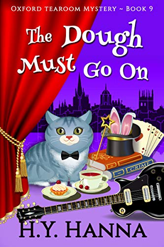 The Dough Must Go On (Oxford Tearoom Mysteries ~ Book 9) ()