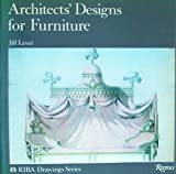 Architects' Designs for Furniture, Jill Lever, 0847804437