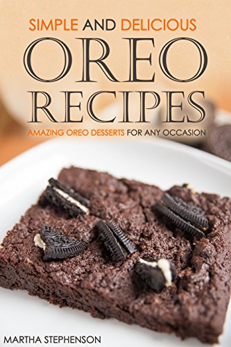 Simple Delicious Oreo Recipes Desserts ebook