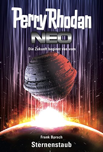 Perry Rhodan Neo 1: Sternenstaub: Staffel: Vision Terrania 1 von 8 (German Edition) by [Borsch, Frank]