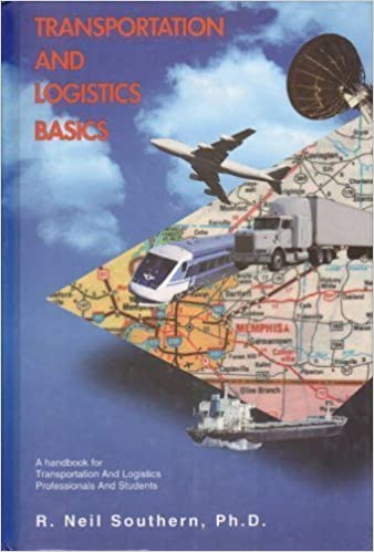 transportation logistics basics r neil southern 9780965501408