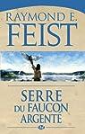 Serre du Faucon argenté: Le Conclave des Ombres, T1 (Fantasy) par Feist
