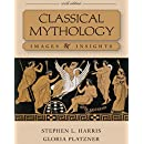 Classical Mythology: Images and Insights (Philosophy & Religion)