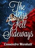 The Stars Fell Sideways
