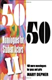 50/50 Monologues for Student Actors II, Mary Depner, 1566081882