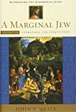 A Marginal Jew: Rethinking the Historical Jesus, Volume III: Companions and Competitors (Hardcover)