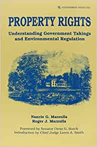 Property Rights: Understanding Government Takings and ...