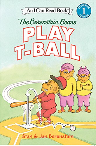 The Berenstain Bears Play T-Ball (I Can Read Level 1) (T Ball)