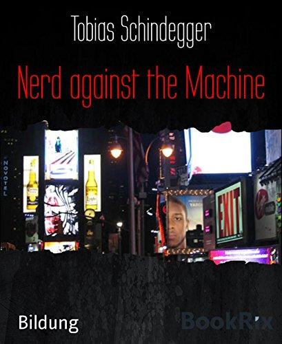 Nerd against the Machine (German Edition)