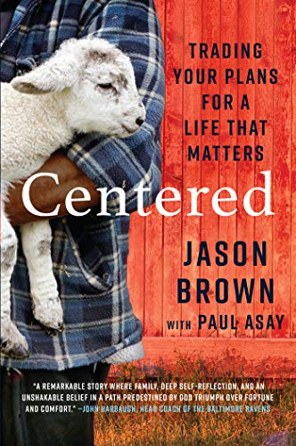 Book Cover: Centered: Trading Your Plans for a Life That Matters