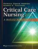 img - for Critical Care Nursing: A Holistic Approach book / textbook / text book