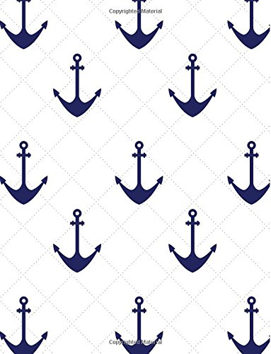 Anchor Nautical Notebook - College Ruled: 8.5 x 11 - 101 Sheets / 202 Pages pdf